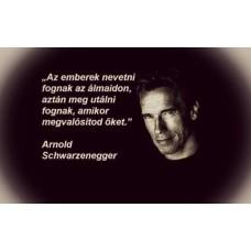 Arnold Schwarzenegger idézetes motivációs vászonposzter