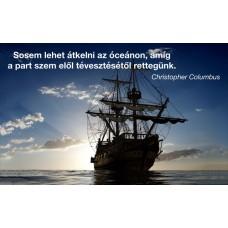 Kolombusz idézetes hajós motivációs vászonkép